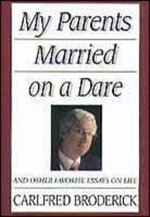 dare essay favorite life married other parent My parents married on a dare and other favorite essays on life by carlfred  the essays compiled in my parents married on a dare certainly are a fulfillment of .