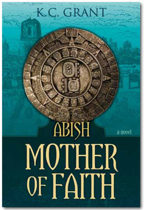 Abish: Mother of Faith