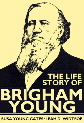 Life Story of Brigham Young