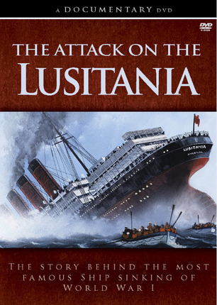 The Attack on the Lusitania