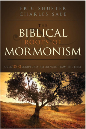 The Biblical Roots of Mormonism