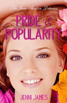 The Jane Austen Diaries: Pride & Popularity