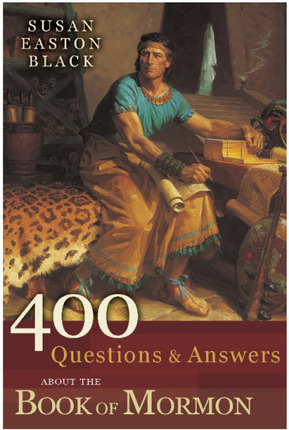 400 Questions and Answers about the Book of Mormon