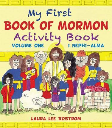 My First Book of Mormon Activity Book, Vol. 1: I Nephi through Alma