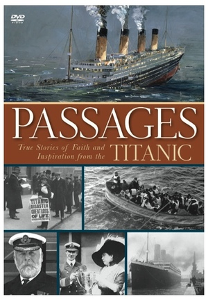 Passages: True Stories of Faith and Inspiration from the Titanic