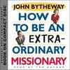 Cd extraordinary missionary