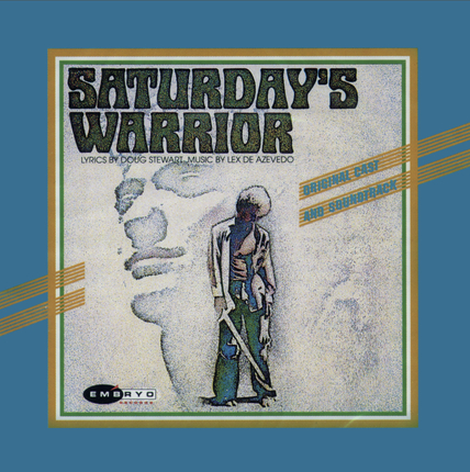 Saturday's Warrior (Original Cast and Soundtrack)
