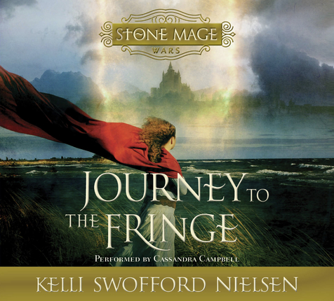 The Stone Mage Wars Vol 1 Journey To The Fringe Deseret Book