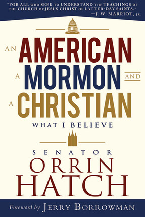 An American, a Mormon, and a Christian: What I Believe