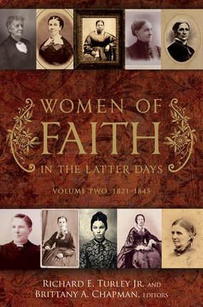 Women of Faith in the Latter Days: Volume 2, 1821-1845