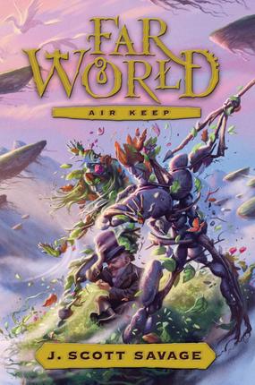 Far World, Vol. 3: Air Keep