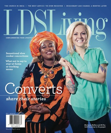 LDS Living Magazine: March/April 2013