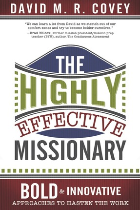 The Highly Effective Missionary