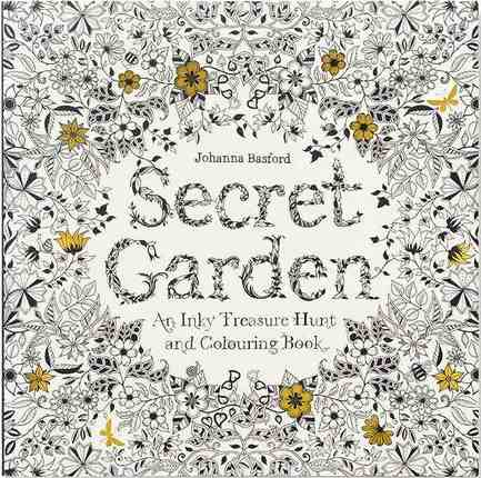Secret Garden An Inky Treasure Hunt And Coloring Book By Johanna Basford