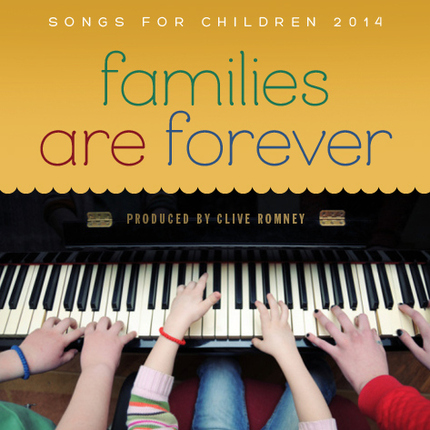 Families Are Forever: Songs for Children 2014