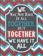 Have_it_all_together_plaque