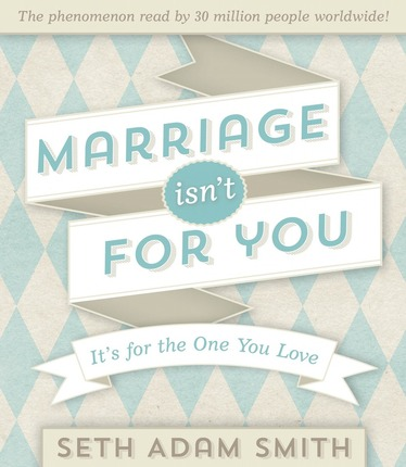 Marriage_isnt_for_you