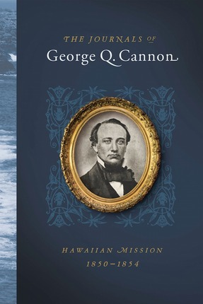 Journals george q cannon hawaiian mission