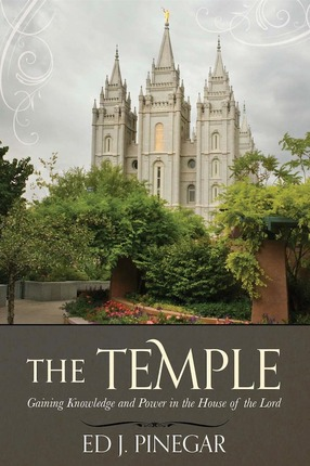 The Temple: Gaining Knowledge and Power in the House of the Lord