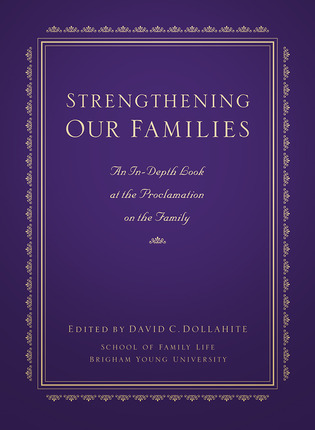 Strengthening Our Families: An In-Depth Look at the Proclamation on the Family