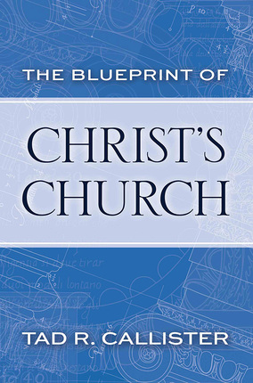 The blueprint of christs church deseret book malvernweather Choice Image