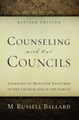 Counseling with Our Councils - Revised Edition