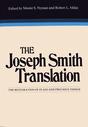 The Joseph Smith Translation: The Restoration of Plain and Precious Things