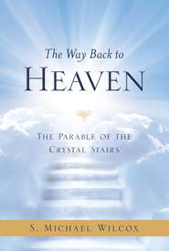 The blueprint of christs church deseret book the way back to heaven malvernweather Images