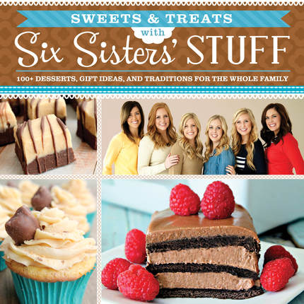 Six sisters stuff  sweets and treats