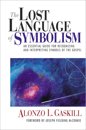 The lost language of symbolism an essential guide for recognizing the lost language of symbolism an essential guide for recognizing and interpreting symbols of the gospel fandeluxe Choice Image