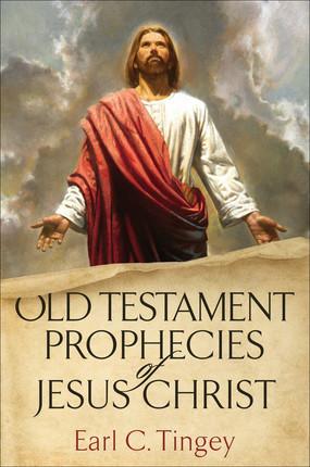 Old Testament Prophecies of Jesus Christ
