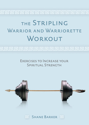 The Stripling Warrior and Warriorette Workout