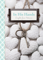 In His Hands: Insights from Women