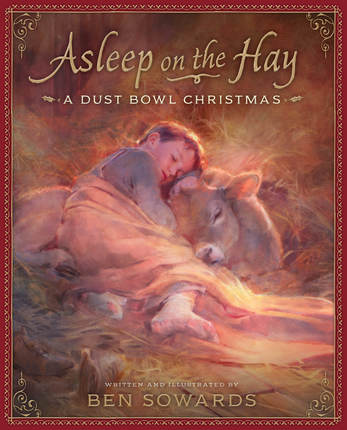 Asleep on the Hay: A Dust Bowl Christmas