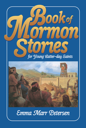Book Of Mormon Stories For Young Latter Day Saints