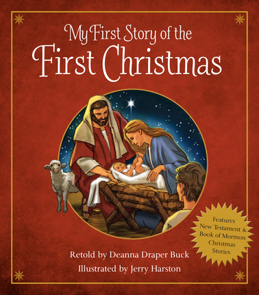 The Christmas Story Book.My First Story Of The First Christmas Deseret Book
