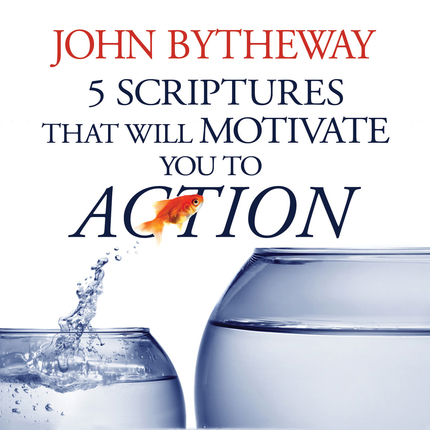 5 Scriptures That Will Motivate You to Action