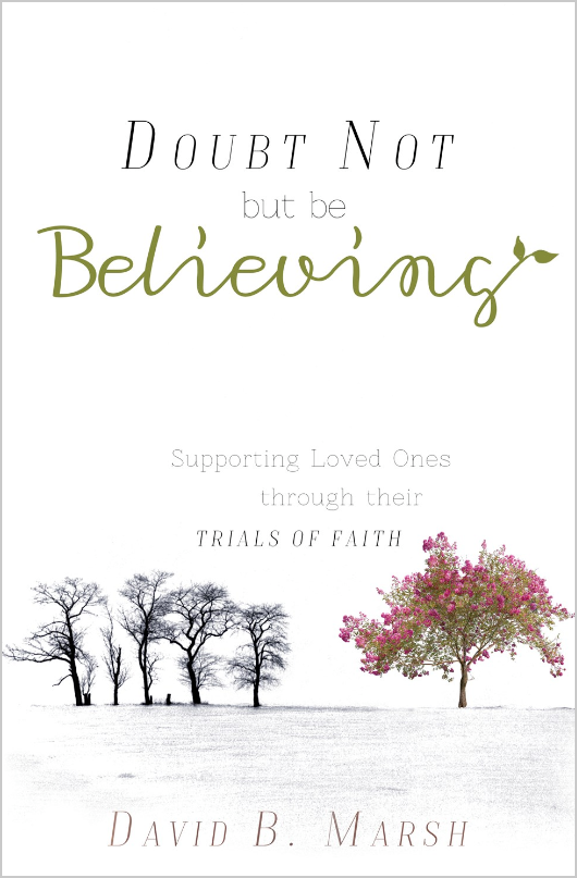 Doubt not be believing