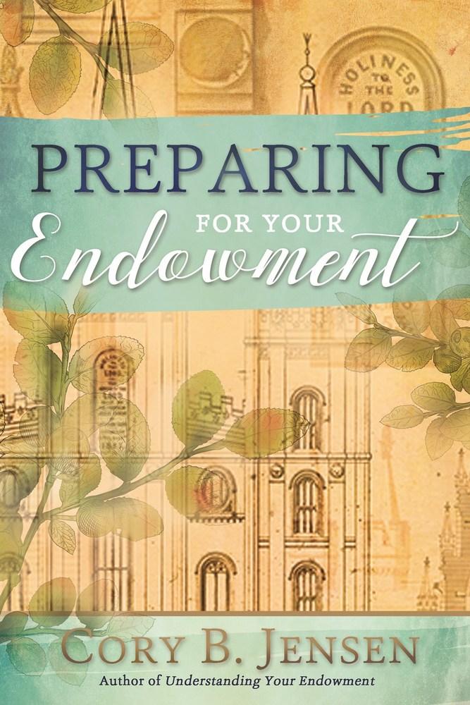 Preparing for your endowment