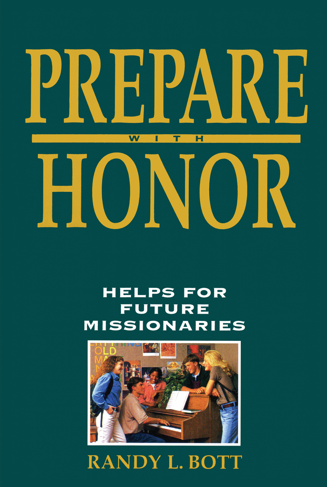 Prepare with honor