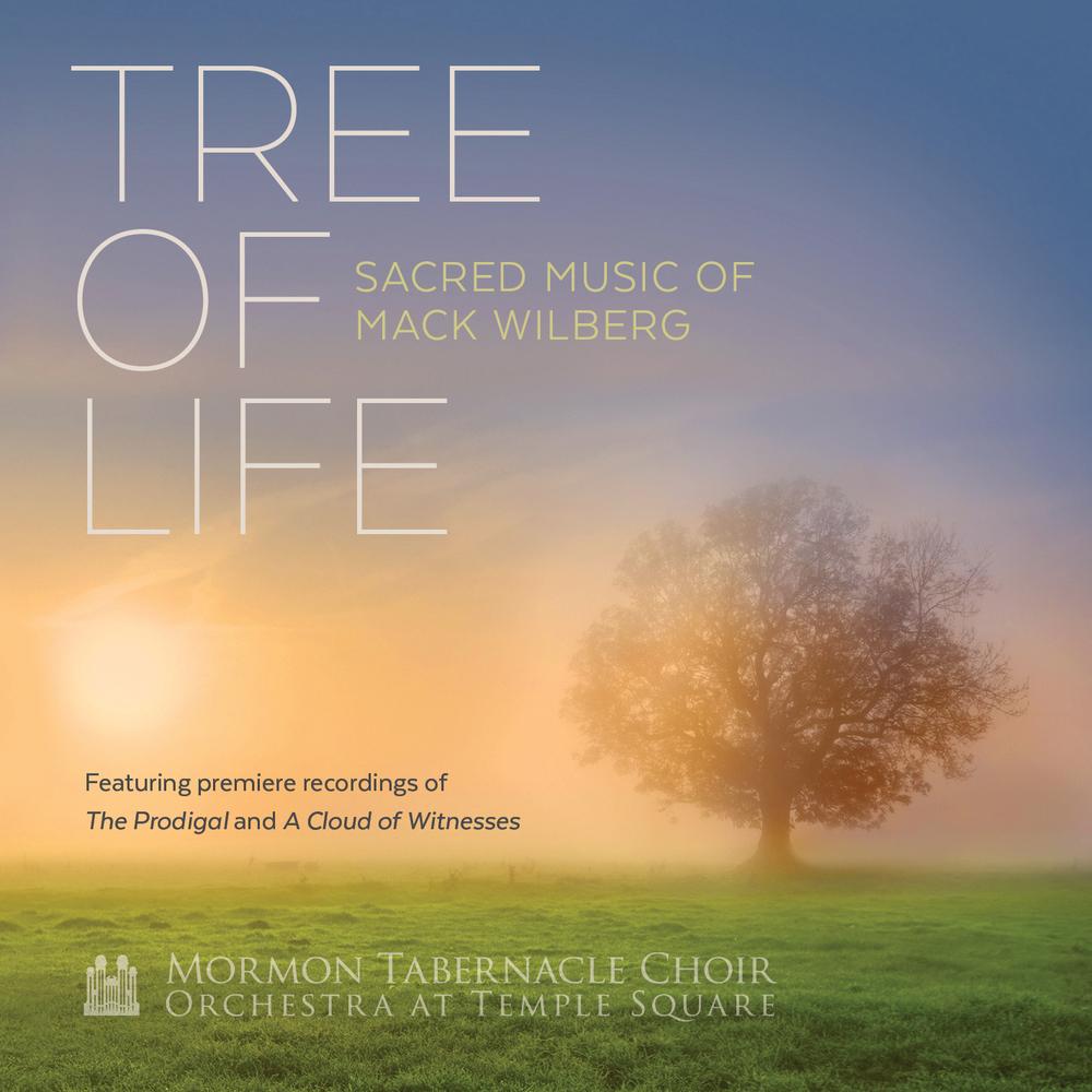 Tree of Life: Sacred Music of Mack Wilberg - Deseret Book