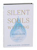 Silent souls weeping
