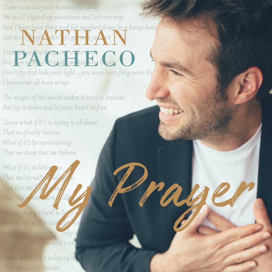 My prayer   nathan pacheco