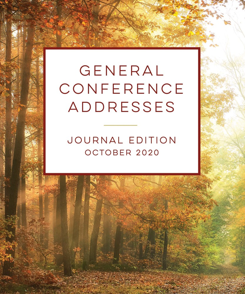 General Conference Addresses, Journal Edition, October 2020